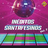 Ineditos Santafesinos, Vol. 7 by La La
