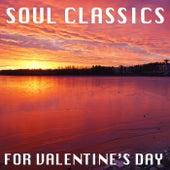 Soul Classics For Valentine's Day de Various Artists