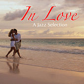 In Love A Jazz Selection by Various Artists