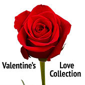 Valentine's Love Collection by Various Artists