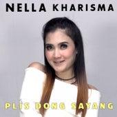 Plis Dong Sayang by Nella Kharisma