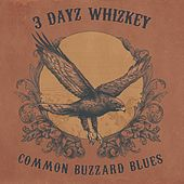 Common Buzzard Blues von 3 Dayz Whizkey