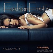 Fashion Erotic Lounge, Vol. 1 by Various Artists