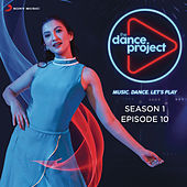 The Dance Project (Season 1: Episode 10) di Various Artists
