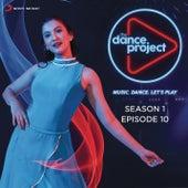 The Dance Project (Season 1: Episode 10) von Various Artists