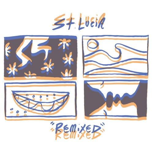 Remixed de St. Lucia