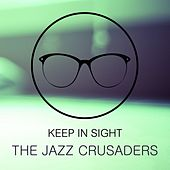 Keep In Sight von The Crusaders