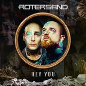 Hey You by Rotersand