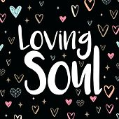 Loving Soul di Various Artists