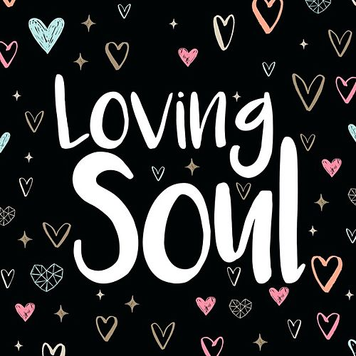 Loving Soul by Various Artists