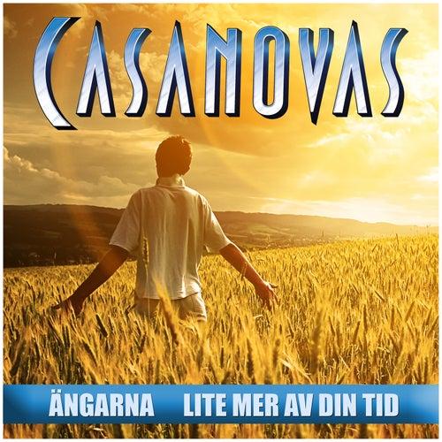 Ängarna / Lite mer av din tid by The Casanovas