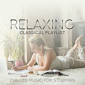 Relaxing Classical Playlist: Chilled Music for Studying de Various Artists