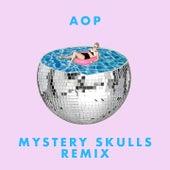 AOP (Mystery Skulls Remix) von More Giraffes