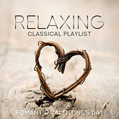 Relaxing Classical Playlist: Romantic Valentine's Day de Various Artists
