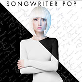 Songwriter Pop by Various Artists