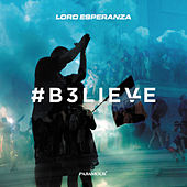 Believe de Lord Esperanza