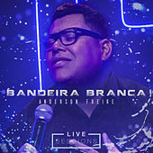 Bandeira Branca (Live Session) by Anderson Freire