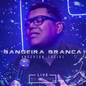 Bandeira Branca (Live Session) de Anderson Freire