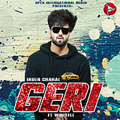 Geri by Inder Chahal