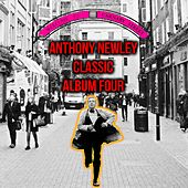 Anthony Newley Classic Album Four von Anthony Newley