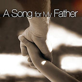 A Song For My Father von Various Artists