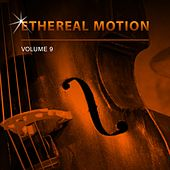 Ethereal Motion, Vol. 9 de Ethereal Motion