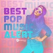 Best Pop Music Alert by Various Artists