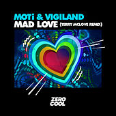 Mad Love (Terry McLove Remix) de MOTi