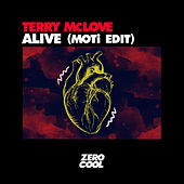 Alive (MOTi Edit) by Terry McLove
