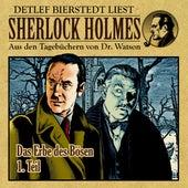 Das Erbe des B??sen 1. Teil (Sherlock Holmes : Aus den Tageb??chern von Dr. Watson) von Sherlock Holmes