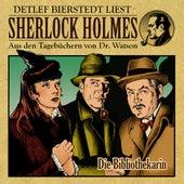 Die Bibliothekarin (Sherlock Holmes : Aus den Tageb??chern von Dr. Watson) von Sherlock Holmes