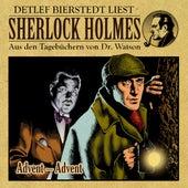 Advent - Advent (Sherlock Holmes : Aus den Tageb??chern von Dr. Watson) von Sherlock Holmes