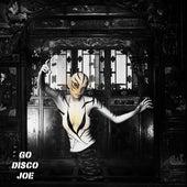 Go disco joe by Dj tomsten