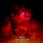 I need you by Dj tomsten