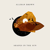 Shapes in the Sun di Allman Brown