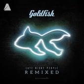 Late Night People Remixed de Goldfish