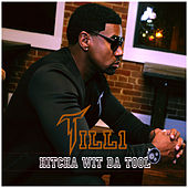 Hitcha Wit da Tool by Till1