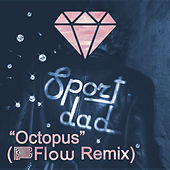 Octopus (Flow Remix) by Flow
