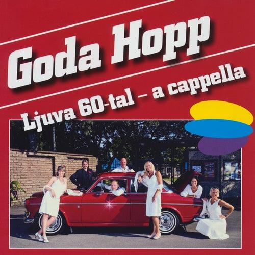 Ljuva 60-tal (a cappella) von Goda Hopp