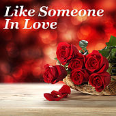 Like Someone In Love by Various Artists
