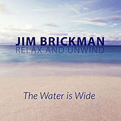 The Water Is Wide by Jim Brickman