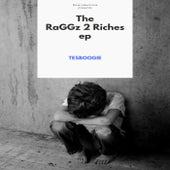 RaggZ 2 RiChes eP...diL von TesBooGie