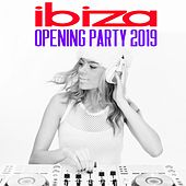 Ibiza Opening Party 2019 by Various Artists