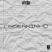 Caderninho by Vitão