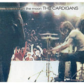 First Band On The Moon (Remastered) de The Cardigans