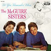 Do You Remember When? by McGuire Sisters