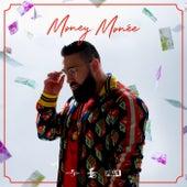 Money Monée von Sinan-G