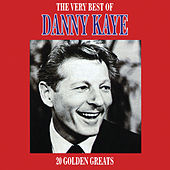 The Very Best Of Danny Kaye by Danny Kaye