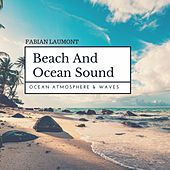 Beach and Ocean Sound (Ocean Atmosphere & Waves) von Fabian Laumont