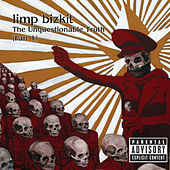 The Unquestionable Truth (Pt. 1) de Limp Bizkit